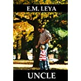 UNCLE ~ E.M. Leya