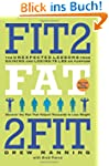 Fit2Fat2Fit: The Unexpected Lessons f...