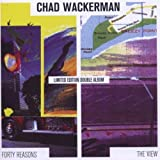 Forty Reasons / The View by Chad Wackerman