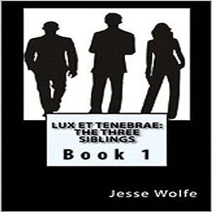 Lux et Tenebrae Audiobook