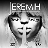 Don't Tell 'Em [feat. YG]