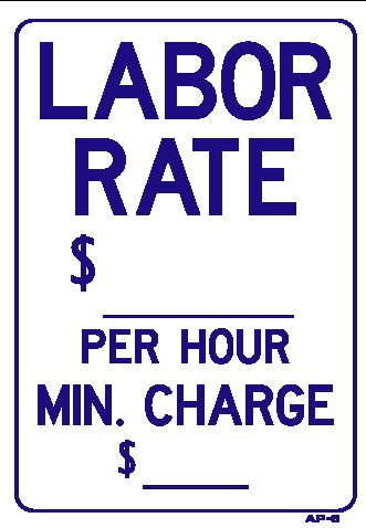 labor-rate-per-hour-min-charge-14x10-heavy-duty-plastic-sign