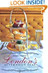 London's Afternoon Teas: A Guide to L...
