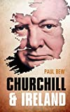 img - for Churchill and Ireland book / textbook / text book