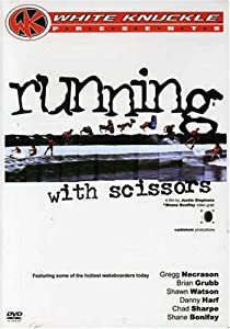 White Knuckle Presents: Running With Scissors