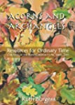 Acorns and Archangels: Resources for...