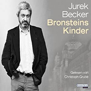 Bronsteins Kinder | [Jurek Becker]