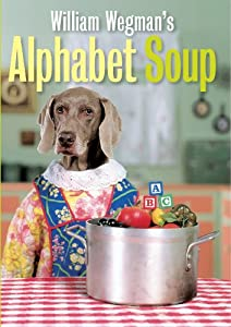 William Wegman's Alphabet Soup from Microcinema