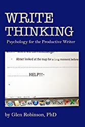 Write Thinking: Psychology for the Productive Writer