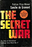 img - for THE SECRET WAR Since WWII book / textbook / text book