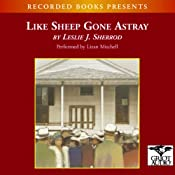 Like Sheep Gone Astray | [Leslie J. Sherrod]