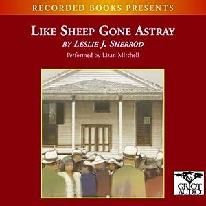 Like Sheep Gone Astray   [Leslie J. Sherrod]