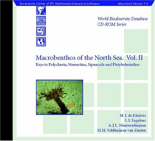 Macrobenthos of the North Sea (Vol.2):Keys to Polychaet, Nemertina, Sipuncula and Platyhelminthes (World Biodiversity Database CD-ROM Series) (v. 2)