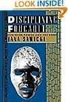 Disciplining Foucault: Feminism, Powe...