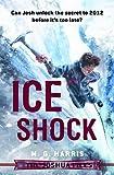 The Joshua Files: Ice Shock