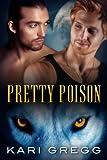 Pretty Poison (English Edition)