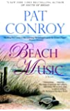 Beach Music: A Novel