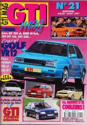 gti-mag-no-21-du-01-07-1997-tuning-astra-gsi-300-ch-bmw-hi-tech-309-gti-16s-205-xad-golf-vr-12-gti-t