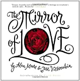 The Mirror of Love (1891830457) by Moore, Alan