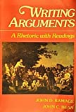 Writing arguments: A rhetoric with readings (002398130X) by John D. Ramage