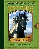 Horse Diaries #8: Black Cloud (037586881X) by Hermes, Patricia