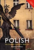 img - for Colloquial Polish: The Complete Course for Beginners (Routledge Colloquials) book / textbook / text book