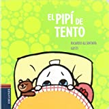 img - for El pipi de Tento / Tento's Pee (El Perrito Tento / Tento the Puppy) (Spanish Edition) book / textbook / text book