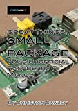 img - for Great Things, Small Package: Your Unofficial Raspberry Pi Manual book / textbook / text book