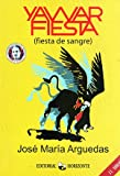 img - for Yawar fiesta (Spanish Edition) (Narrativa Contemporanea /3) book / textbook / text book