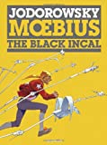 img - for The Black Incal (The Incal) book / textbook / text book