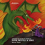 Kingdom of Hamelot Series II: With Mettle and Grit | Sharon Watts