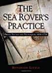 The Sea Rover's Practice: Pirate Tactics and Techniques, 16301730