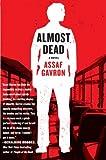 Almost Dead: A Novel