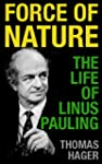 Force of Nature: The Life of Linus Pa...