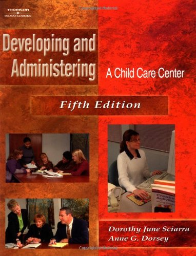 Developing & Administering A Child Care Center
