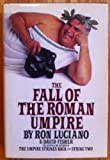 The Fall of the Roman Umpire
