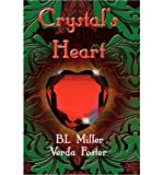 img - for [ [ [ Crystal's Heart [ CRYSTAL'S HEART ] By Foster, Verda ( Author )Apr-30-2011 Paperback book / textbook / text book