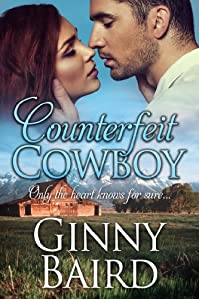(FREE on 12/21) Counterfeit Cowboy by Ginny Baird - http://eBooksHabit.com