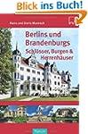 Berlins und Brandenburgs Schl�sser, B...
