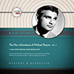 The New Adventures of Michael Shayne, Vol. 2: The Classic Radio Collection |  Hollywood 360