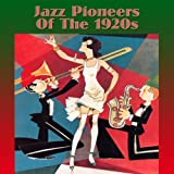 Jazz Pioneers Of The 1920s