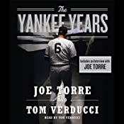 The Yankee Years | [Tom Verducci, Joe Torre]