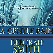 A Gentle Rain   [Deborah Smith]