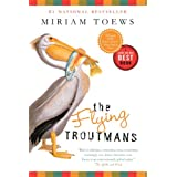 The Flying Troutmansby Miriam Toews