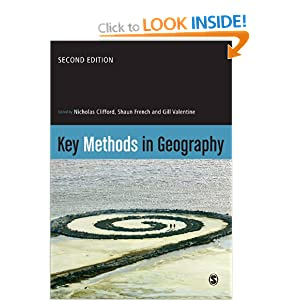 Key Methods in Geography Nicholas Clifford, Shaun French and Gill Valentine