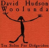 Image of Woolunda: Ten Solos for Didgeridoo