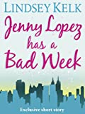 &#34;JENNY LOPEZ HAS A BAD WEEK&#34; av Lindsey Kelk