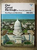 img - for Our Great Heritage...from the Beginning Volume 12: New Hopes and Questions book / textbook / text book