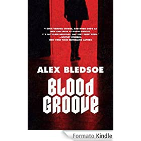 Blood Groove - Alex Bledsoe