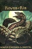 Rowan and the Keeper of the Crystal (Rowan of Rin #3)